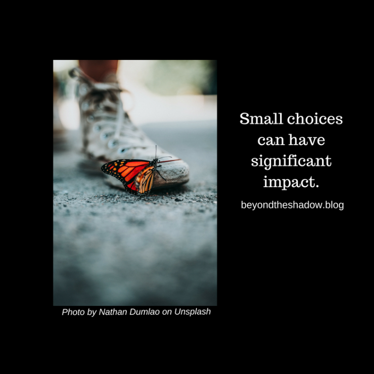 Small choices